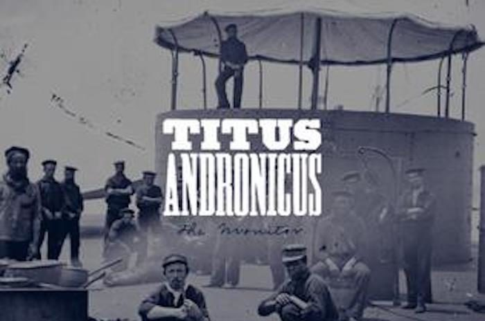 A Ten-Year Revisit to The Monitor, Titus Andronicus's Punk Rock Classic