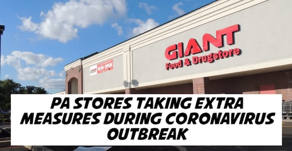 PA Food Stores Taking Extra Measures During Coronavirus Outbreak