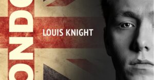 Louis Knight Reflects on Summer Love in his Song, _London_
